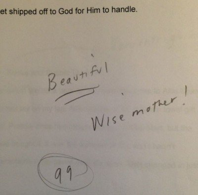"""Essay Grade was 99 and comment said, """"Wise mother!"""" (Hope for the weary mom)"""