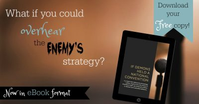 Get your FREE copy of this insightful eBook! What if you could overhear the strategy of the enemy? Sometimes fiction can open our eyes to see reality more clearly.