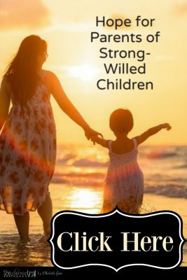 Encouragement for those parenting the strong-willed child free download. Parenting advice, hope for moms and dads, Scripture-based inspiration.