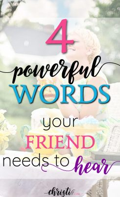 When all is said and done, people remember how we made them feel long after they've forgotten our words and deeds. Try this simple phrase of consoling words and see how your friend responds. Encouragement quotes and for friendship inspiration, faith quotes.