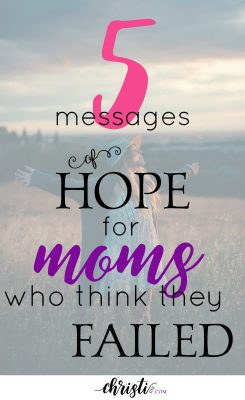 "Mom encouragement for mothers who think they failed. Why you can't ""enjoy every moment"" and other real-life encouragement that will bring you hope. Parent encouragement quotes, wisdom from scripture, mom advice, Christian parenting"