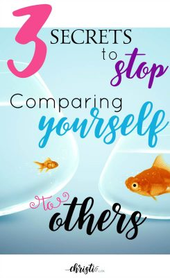 Do you struggle with comparing yourself to others? Comparison is the thief of joy. Here are a few secrets to stop comparing yourself to others and embrace the story God is weaving in your own life. Christian encouragement quotes, words of encouragement, Christian faith, Christian living, motivational quotes, inspiration from Scripture.