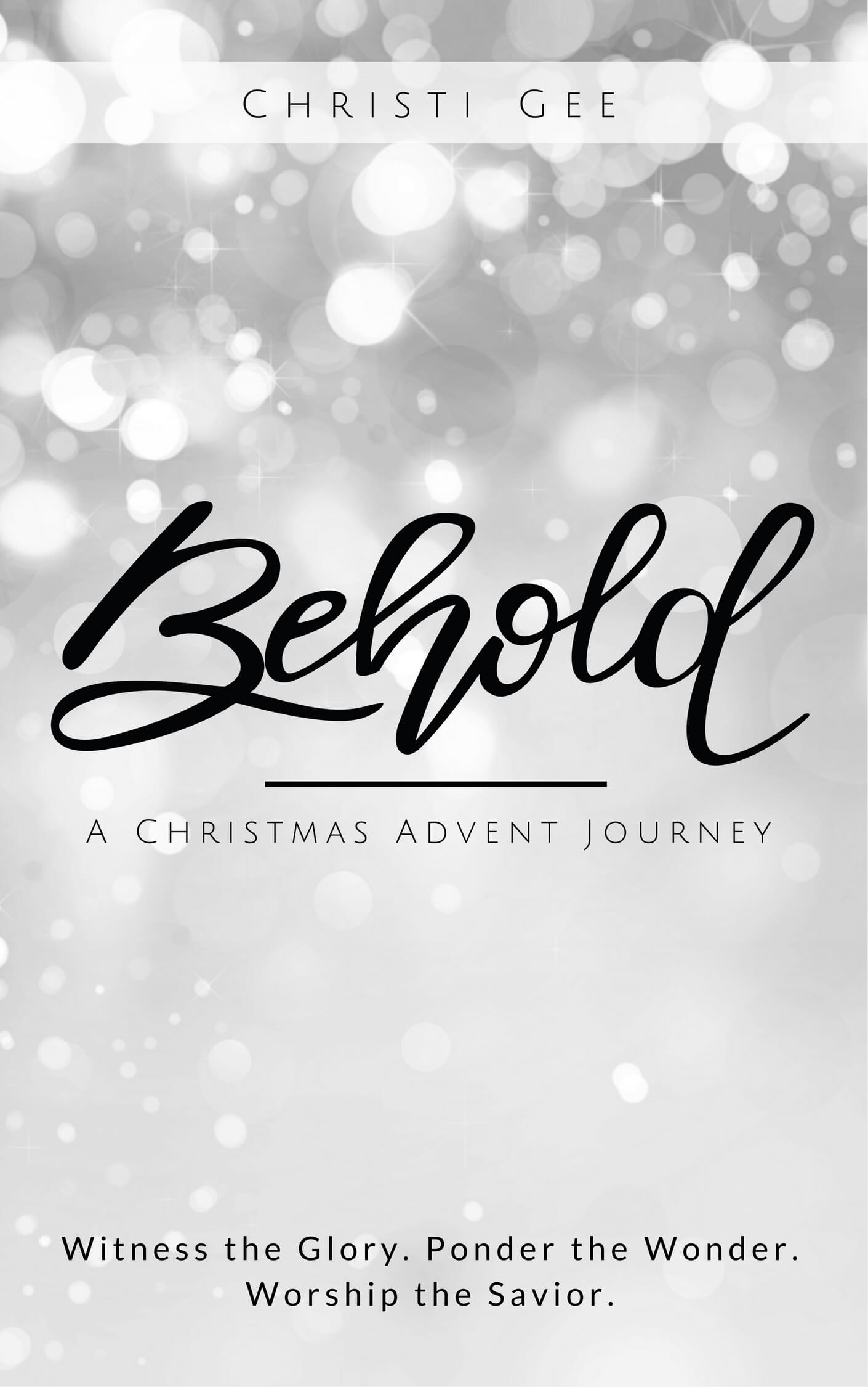 Behold Advent Book By Christie Gee