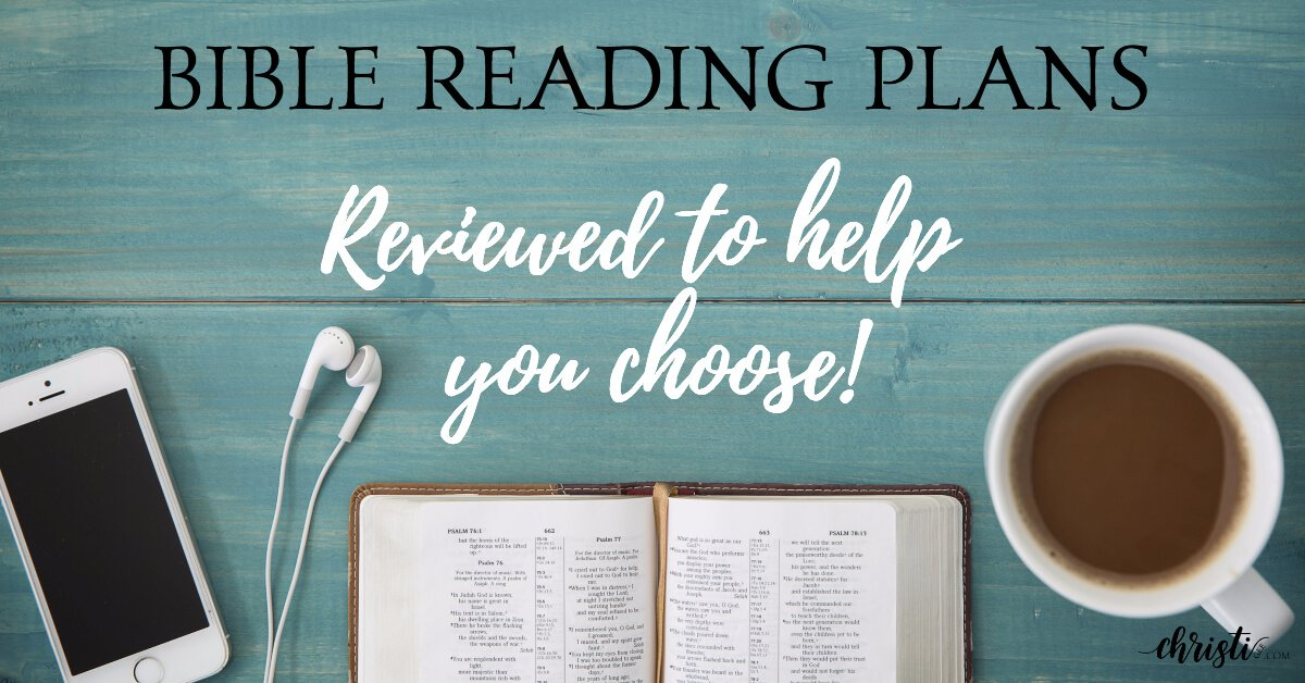 5 unique Bible Reading Plans you must check out! ~ Christi Gee