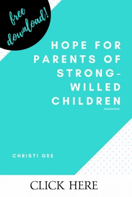 Encouragement for parents who are raising strong-willed children. Parenting advice, hope for moms and dads, Scripture-based inspiration. Plus free download